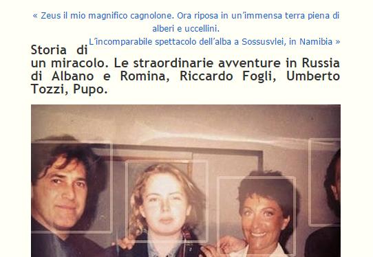 Storia di un miracolo. Le straordinarie avventure in Russia di Albano e Romina, Riccardo Fogli, Umberto Tozzi, Pupo.